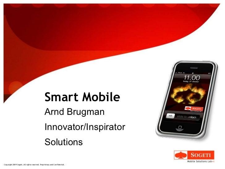 Smart Mobile Arnd Brugman Innovator/Inspirator Solutions