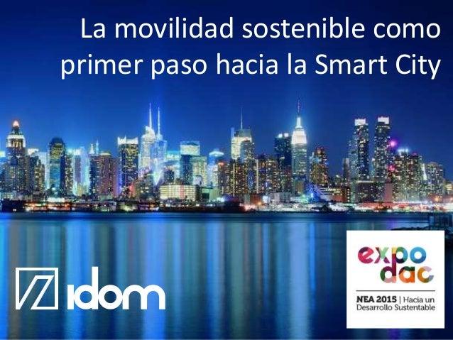 La movilidad sostenible como primer paso hacia la Smart City