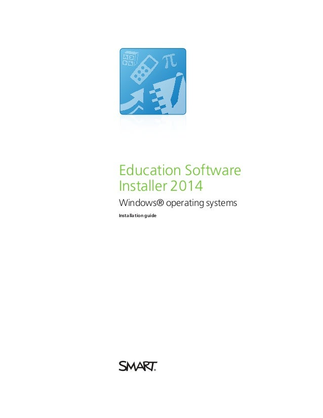 Education Software Installer 2014 Windows® operating systems Installation guide