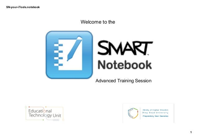 SN­your­iTools.notebook 1 Welcome to the  Advanced Training Session