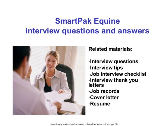 Interview questions and answers – free download/ pdf and ppt file SmartPak Equine interview questions and answers Related ...