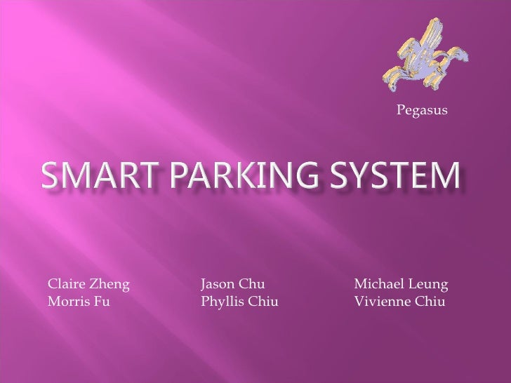 Claire Zheng Jason Chu Michael Leung Morris Fu Phyllis Chiu Vivienne Chiu Pegasus