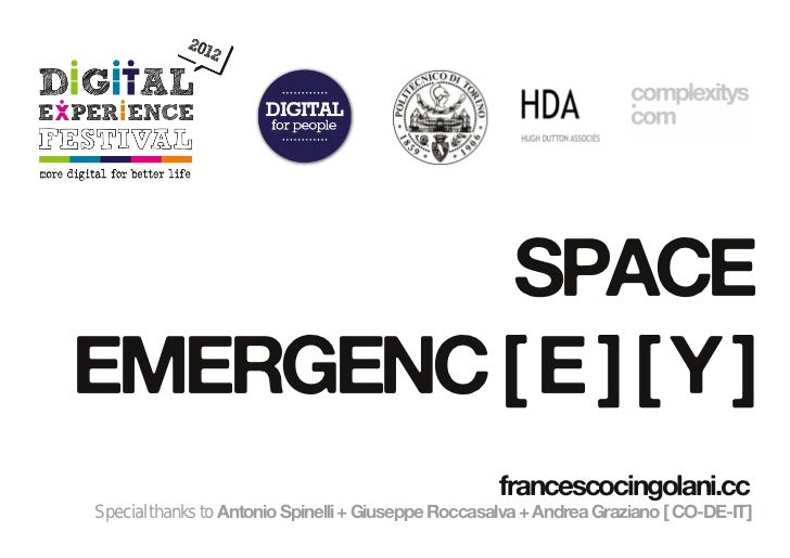 SPACEEMERGENC [ E ] [ Y ]                                                    francescocingolani.ccSpecial thanks to Antoni...