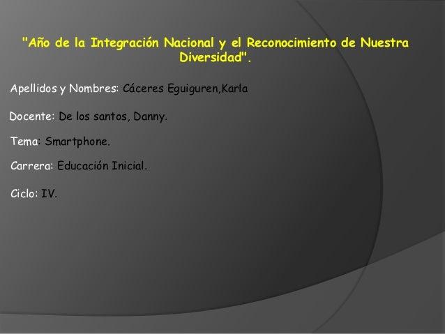 """""""Año de la Integración Nacional y el Reconocimiento de Nuestra                           Diversidad"""".Apellidos y Nombres: ..."""