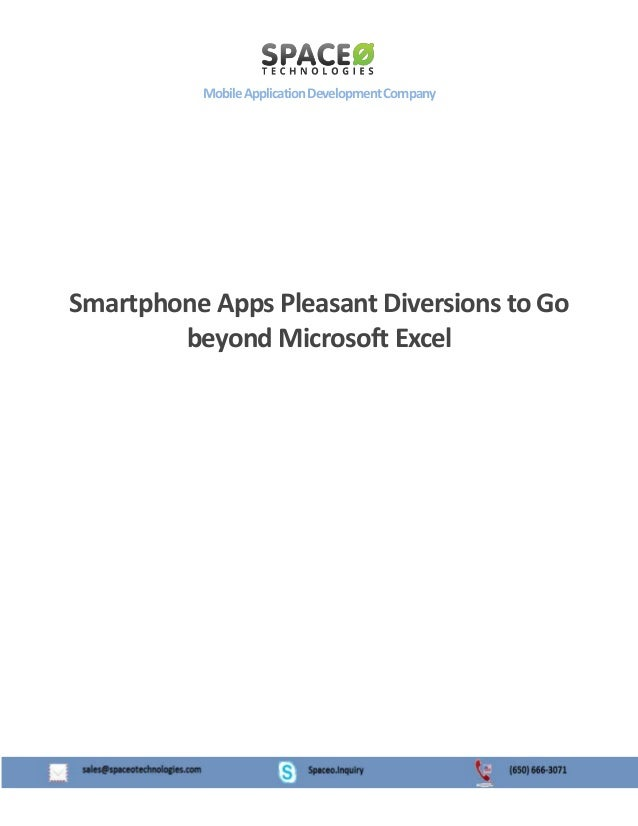 Mobile Application Development Company  Smartphone Apps Pleasant Diversions to Go beyond Microsoft Excel