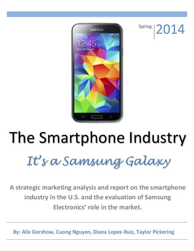 samsung marketing analysis report Samsung electronics market and analysis download  computer monitor, lcd tv, mobile phones, etc according to consumer electronics market forecast report, the global consumer electronics market is forecasted to grow at a cagr of around 5% during 2009-2012  segment different product based on their common characteristics bases for.