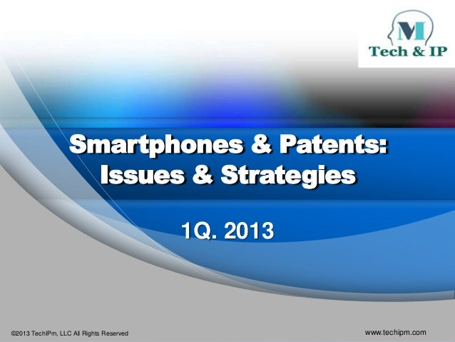 Smartphone & Patents: Issues & Strategies