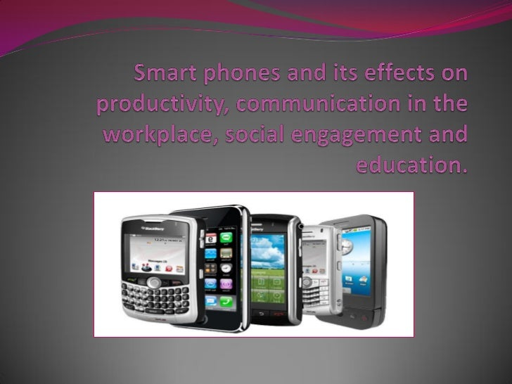 Arguments for smart phones Smart phone is a device that allows people to   make phone calls, but also adds features that ...