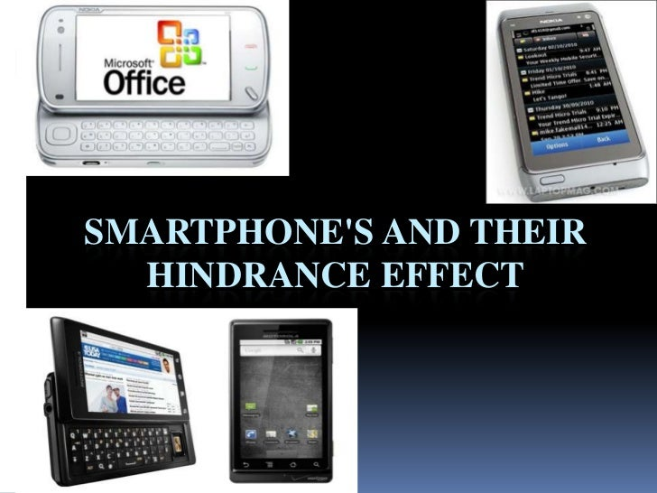 Smartphone's and their hindrance effect