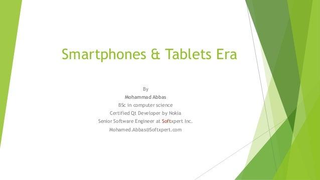 Smartphones & tablets era