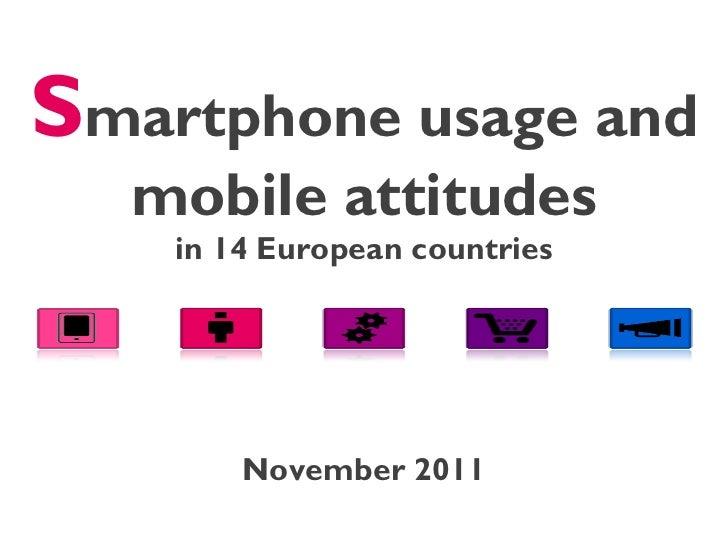 Smartphone usage and mobile attitudes - 2011