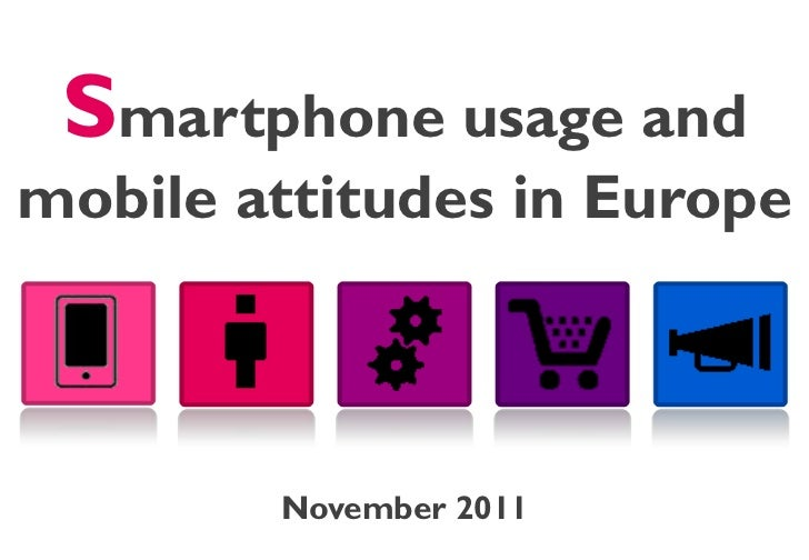 Smartphone usage and mobile attitudes 2011 - Pdf version