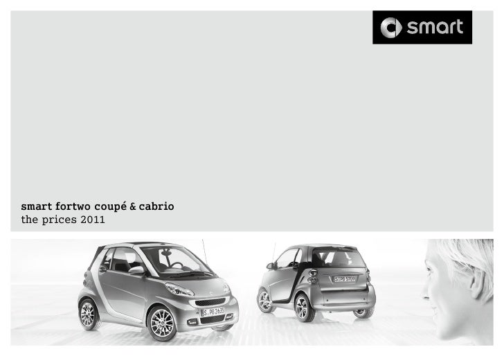 Smart Car Price List for cars like Smart Fortwo, Smart Brabus, Small Car, Electric Drive Car and Smart Roadsters