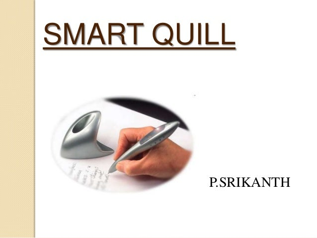 SMART QUILL  P.SRIKANTH