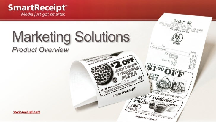 Marketing SolutionsProduct Overviewwww.receipt.com                      | Page 0