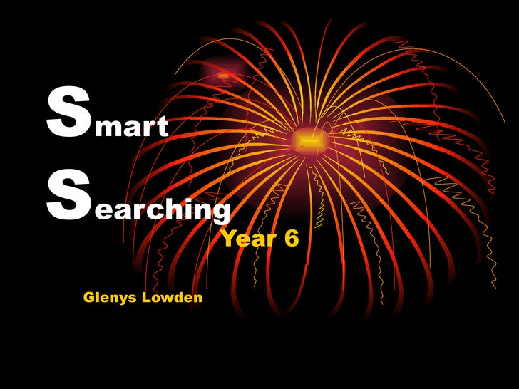 S mart S earching Year 6 Glenys Lowden