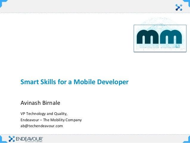 Smart Skills for Mobile Developers - MobileMonday IIMA Keynote