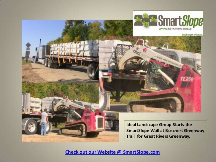 Ideal Landscape Group Starts the SmartSlope Wall at Boschert Greenway Trail  for Great Rivers Greenway.<br />Check out our...