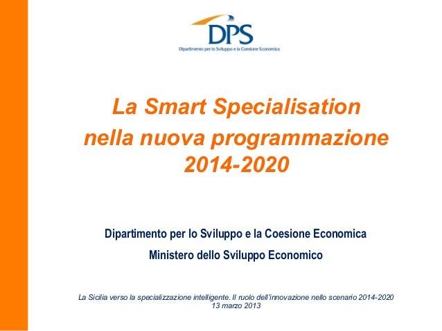 La Smart Specialisation nella nuova programmazione 2014-2020