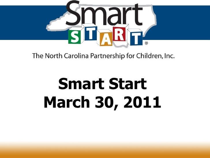 Benefits of Smart Start in NC