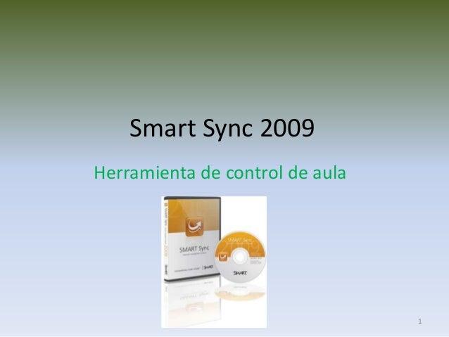 1 Smart Sync 2009 Herramienta de control de aula