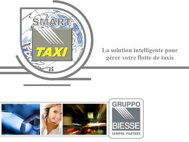 La solution intelligente pour gérer votre flotte de taxis