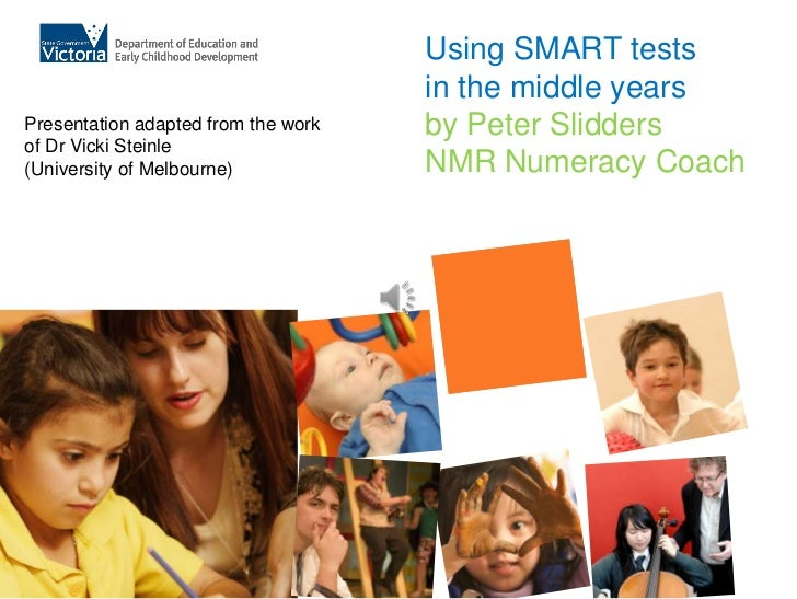 Using SMART tests                                     in the middle yearsPresentation adapted from the work   by Peter Sli...