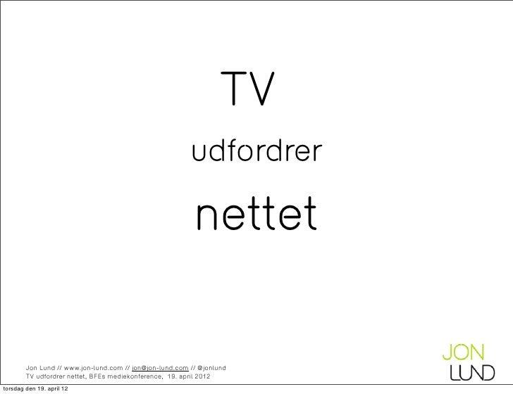 Når nettet rammer dit TV - Smart TVs, værdikæder og netneturalitet