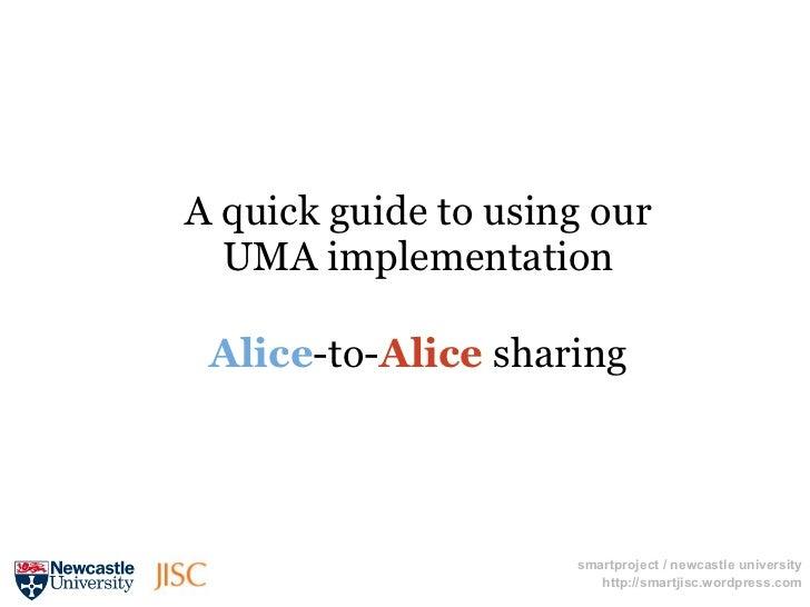 SMART UMA Alice-to-Alice sharing.