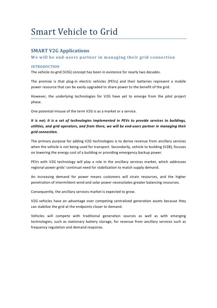 Smart Vehicle to GridSMART V2G ApplicationsWe will be end-users partner in managing their grid connectionINTRODUCTIONThe v...