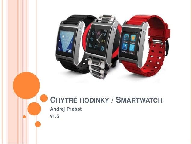 Chytré hodinky / Smartwatch