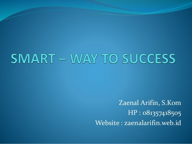 Smart – way to success
