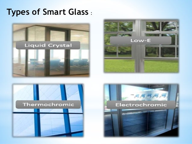 Smart window glass for Types of window panes
