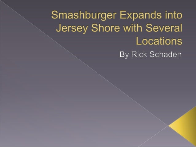 Smashburger Expands into Jersey Shore with Several Locations