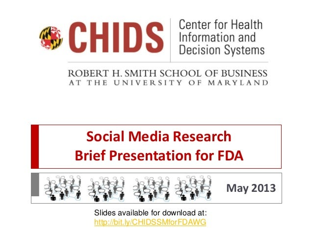 Social Media ResearchBrief Presentation for FDAMay 2013Slides available for download at:http://bit.ly/CHIDSSMforFDAWG
