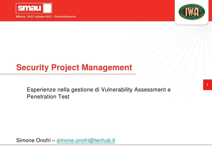Security Project Management: Esperienze nella gestione di Vulnerability Assessment e Penetration Test