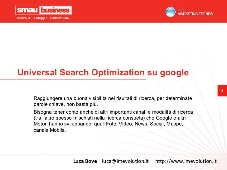 Padova, 4 – 5 maggio - PadovaFiere Universal Search Optimization su google                                                ...
