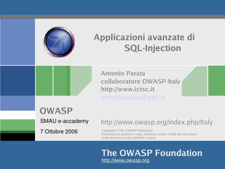 Applicazioni avanzate di                            SQL-Injection                       Antonio Parata                    ...
