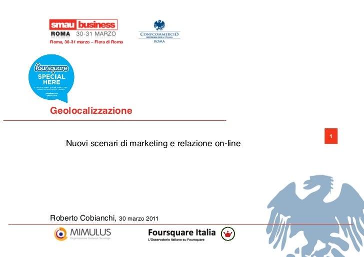 Geolocalizzazione - nuovi scenari di marketing e relazione online