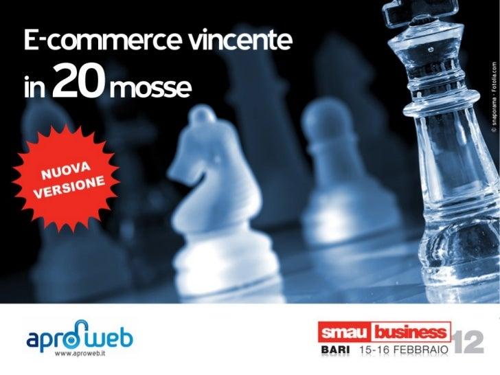 Smau Bari 2012   Daniele Rutigliano -E-Commerce vincente in 20 mosse