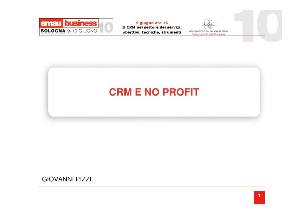 9 giugno ore 16                    Il CRM nel settore dei servizi:                    obiettivi, tecniche, strumenti    De...