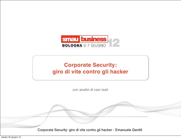 Corporate Security:                               giro di vite contro gli hacker                                          ...