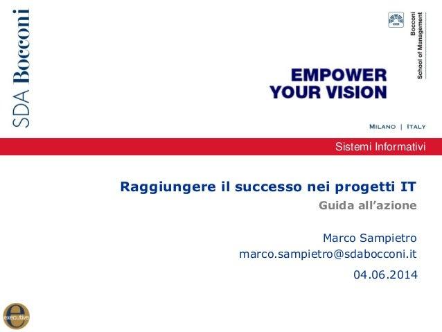 Smau Bologna 2014 -  Workshop IT Project Management - Raggiungere il successo nei progetti IT: guida all'azione