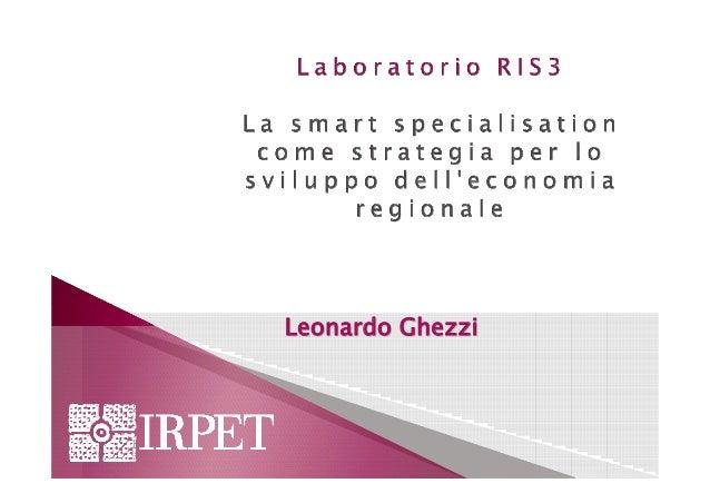Smau Firenze 2014 -  Laboratorio RIS3: La smart specialisation come strategia per lo sviluppo dell'economia regionale