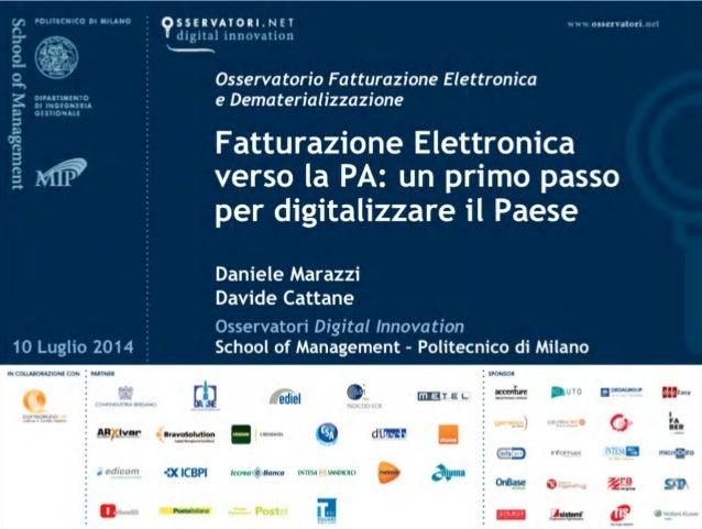 Smau Firenze 2014 -  Fatturazione Elettronica verso la PA: un primo passo per digitalizzare il Paese
