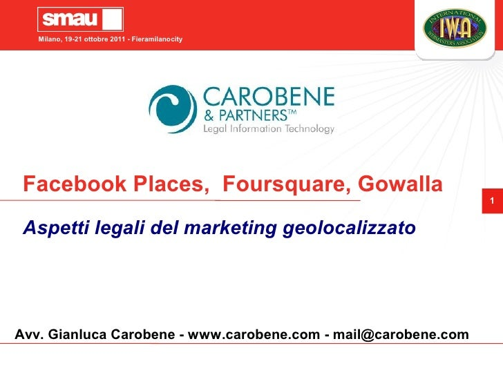 Milano, 19-21 ottobre 2011 - Fieramilanocity Facebook Places, Foursquare, Gowalla                                         ...