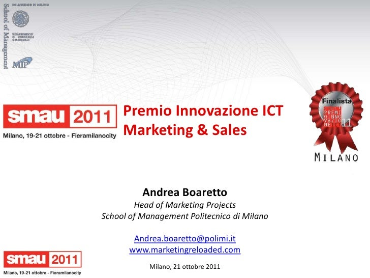 Premio Innovazione ICT     Marketing & Sales          Andrea Boaretto        Head of Marketing ProjectsSchool of Managemen...