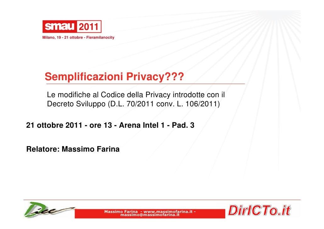 Smau Milano 2011 Massimo Farina - semplificazioni privacy