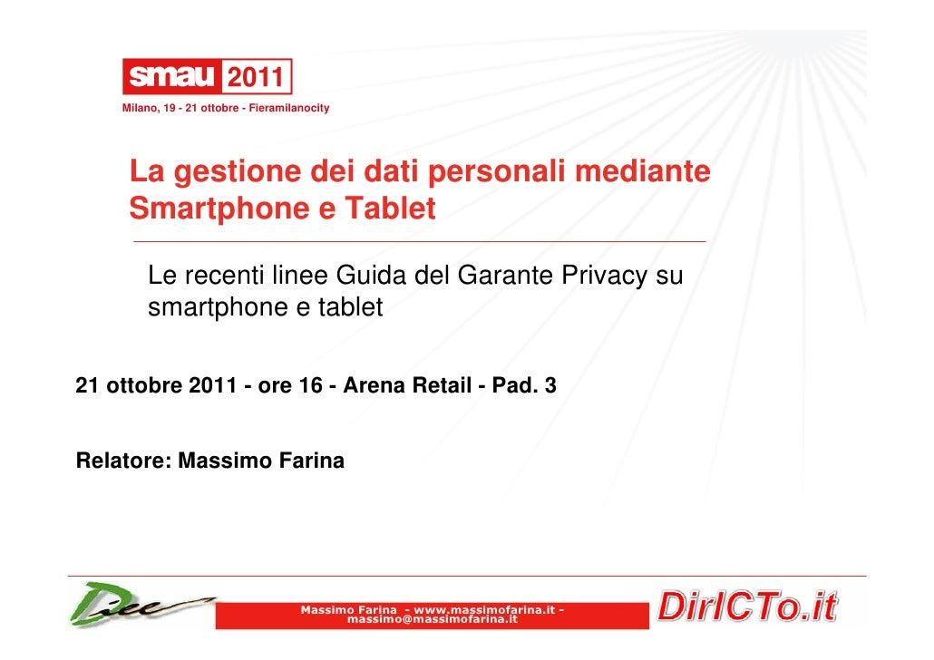 Milano, 19 - 21 ottobre - Fieramilanocity     La gestione dei dati personali mediante     Smartphone e Tablet         Le r...