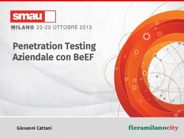 Penetration Testing Aziendale con BeEF  Giovanni Cattani  Penetration Testing Aziendale con BeEF